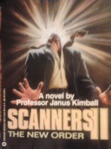 Scanners II: The New Order - James Kimball