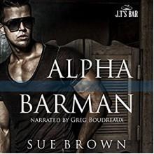 Alpha Barman - Sue Brown,Greg Boudreaux