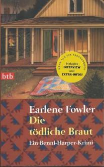 Die tödliche Braut (A Benni Harper Mystery #9) - Earlene Fowler