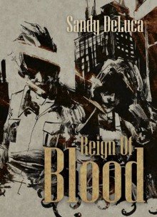 Reign of Blood - Sandy DeLuca