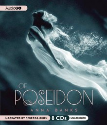 Of Poseidon - Anna Banks, Rebecca Gibel