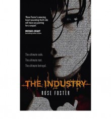 The Industry - Rose Foster