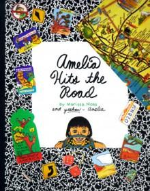 Amelia Hits the Road (Amelia (American Girl Paperback)) - Marissa Moss