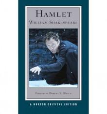 Hamlet (Critical Editions) - Robert S. Miola, William Shakespeare
