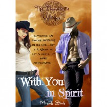 With You In Spirit (The Bassinville Witches Series #1) - Miranda Stork