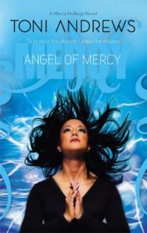 Angel Of Mercy - Toni Andrews