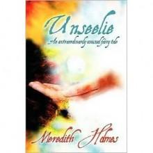 Unseelie - Meredith Holmes
