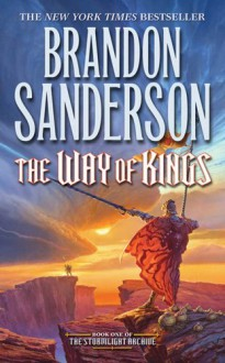 The Way of Kings (Stormlight Archive, The) - Brandon Sanderson