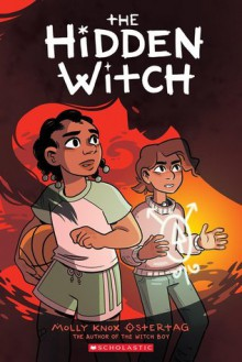 The Hidden Witch (The Witch Boy #2) - Molly Knox Ostertag