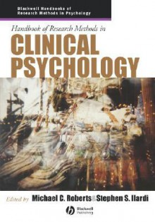 Handbook of Research Methods in Clinical Psychology - Michael C. Roberts