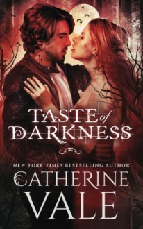 Taste of Darkness - Catherine Vale Whitwell