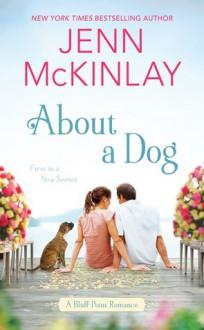 About a Dog - Jenn McKinlay