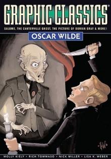 Graphic Classics Volume 16: Oscar Wilde - Alex Burrows,Antonella Caputo,Rich Rainey