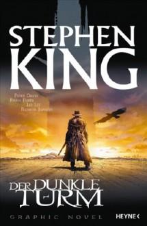 Der dunkle Turm - Robin Furth, Jae Lee, Stephen King, Peter David