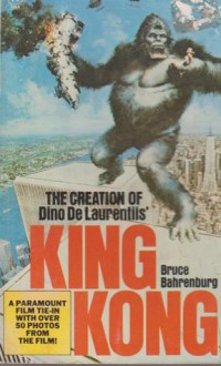 Creation King Kong - Bruce Bahrenburg