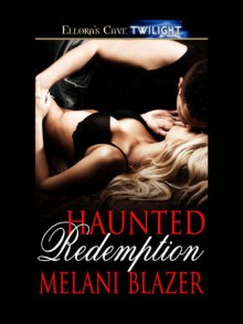 Haunted Redemption - Melani Blazer