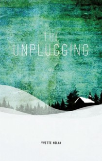 The Unplugging - Yvette Nolan