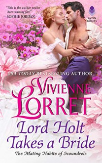Lord Holt Takes a Bride - Vivienne Lorret