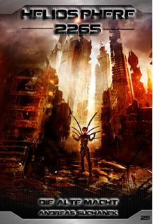 Heliosphere 2265 - Band 25: Die alte Macht (Science Fiction) - Andreas Suchanek,Arndt Drechsler,Anja Dyck