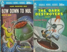 Bow Down to Nul / The Dark Destroyer - Manly Wade Wellman,Brian W. Aldiss