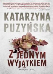 Z jednym wyjątkiem - Katarzyna Puzyńska
