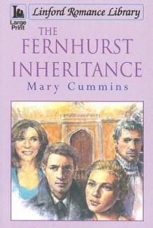 The Fernhurst Inheritance - Mary Cummins