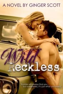 Wild Reckless - Ginger Scott