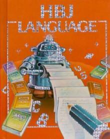 Hbj Language Grade Three/Pupil Edition - Dorothy S. Strickland