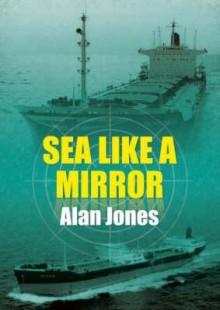Sea Like a Mirror - Alan Jones
