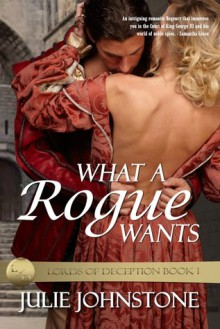 What A Rogue Wants - Julie Johnstone