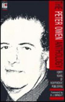 Peter Owen Anthology - Peter Owen, D. Enright