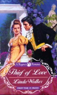 Thief of Love - Linda Walker