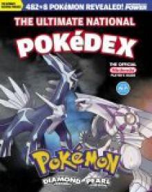 Ultimate National Pokedex (Pokemon Diamond Version & Pearl Version) - Nintendo Power