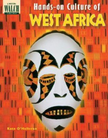 Hands-On Culture of West Africa - Kate O'Halloran