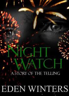 Night Watch (The Telling, #2) - Eden Winters