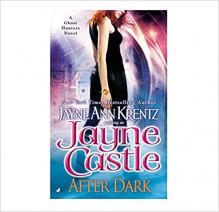 After Dark - Jayne Ann Krentz, Jayne Castle