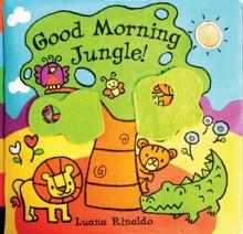 Good Morning Jungle! - Luana Rinaldo