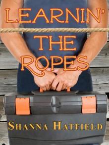 Learnin' The Ropes - Shanna Hatfield