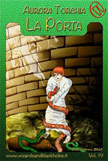La Porta (Wizards & Blackholes) - Aurora Torchia