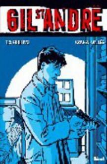 Gil St André, Tome 3 - El fugitivo - Jean-Charles Kraehn