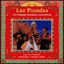 Las Posadas: An Hispanic Christmas Celebration - Diane Hoyt-Goldsmith, Lawrence Migdale