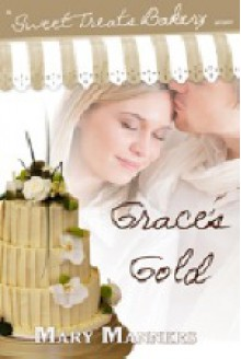 Grace's Gold - Mary Manners