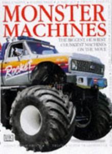 Monster Machines - Caroline Bingham