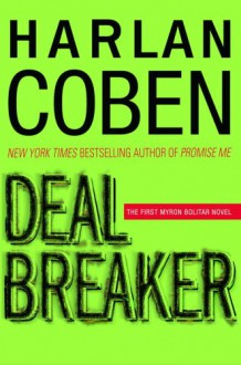 Deal Breaker - Donada Peters, Harlan Coben