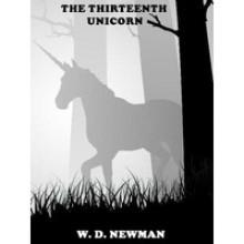 The Thirteenth Unicorn - W.D. Newman