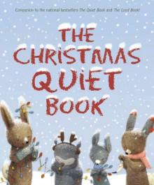 The Christmas Quiet Book - Deborah Underwood, Renata Liwska