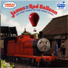 James and the Red Balloon and Other Thomas the Tank Engine Stories (Thomas & Friends) - Wilbert Awdry