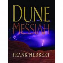 Dune Messiah - Euan Morton, Scott Brick, Katharine Kellgren, Frank Herbert