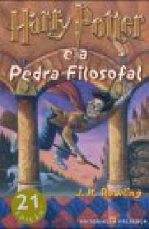 Harry Potter e a Pedra Filosofal - Isabel Fraga, J.K. Rowling