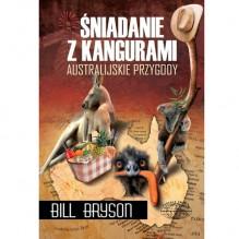 Śniadanie z kangurami. Australijskie przygody - Bill Bryson